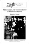 Technology and Communications in American History